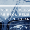 Lyft & Uber Insurance_ Rideshare Requirements and Policy In Ontario