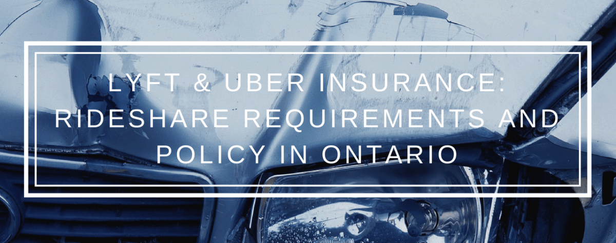 Lyft and Uber Insurance: Rideshare Requirements & Policy in Ontario