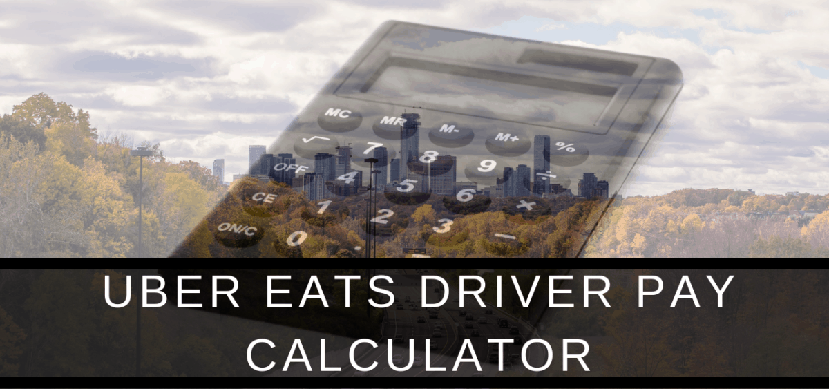 Uber Eats Driver Pay Calculator for Canada and USA