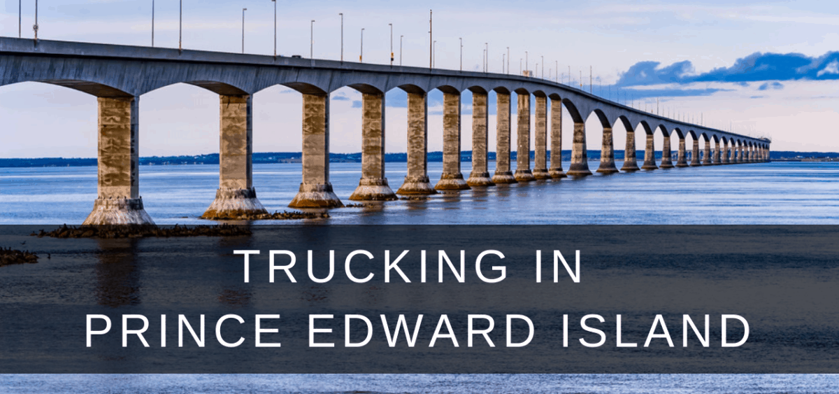 PEI Trucking Jobs: License Guides, Companies and Training