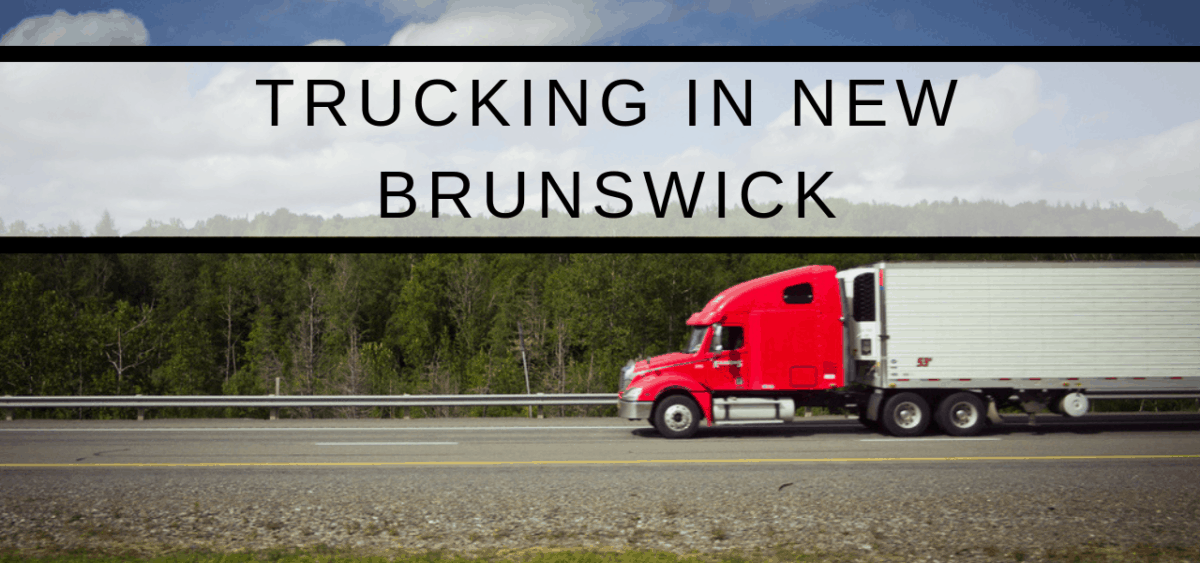 Trucking in New Brunswick: Training for Class 1 and Class 3 Licenses