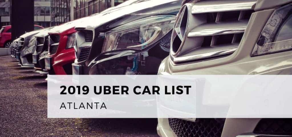 2019 Uber Car List Atlanta