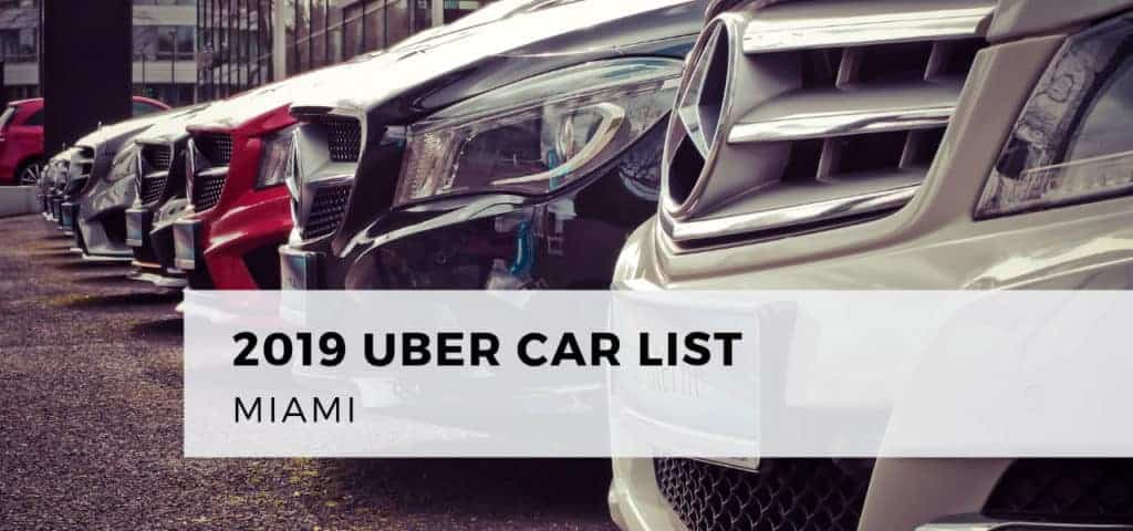 2019 Uber Car List Miami