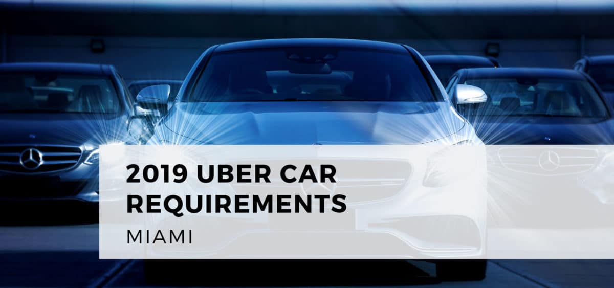 Uber Miami Car Requirements for Select and Black SUV Drivers