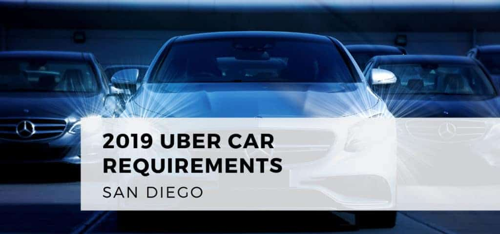 2019 Uber Car Requirements San Diego