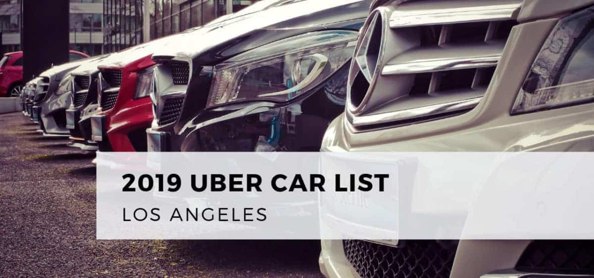 2019 Uber Car List Los Angeles