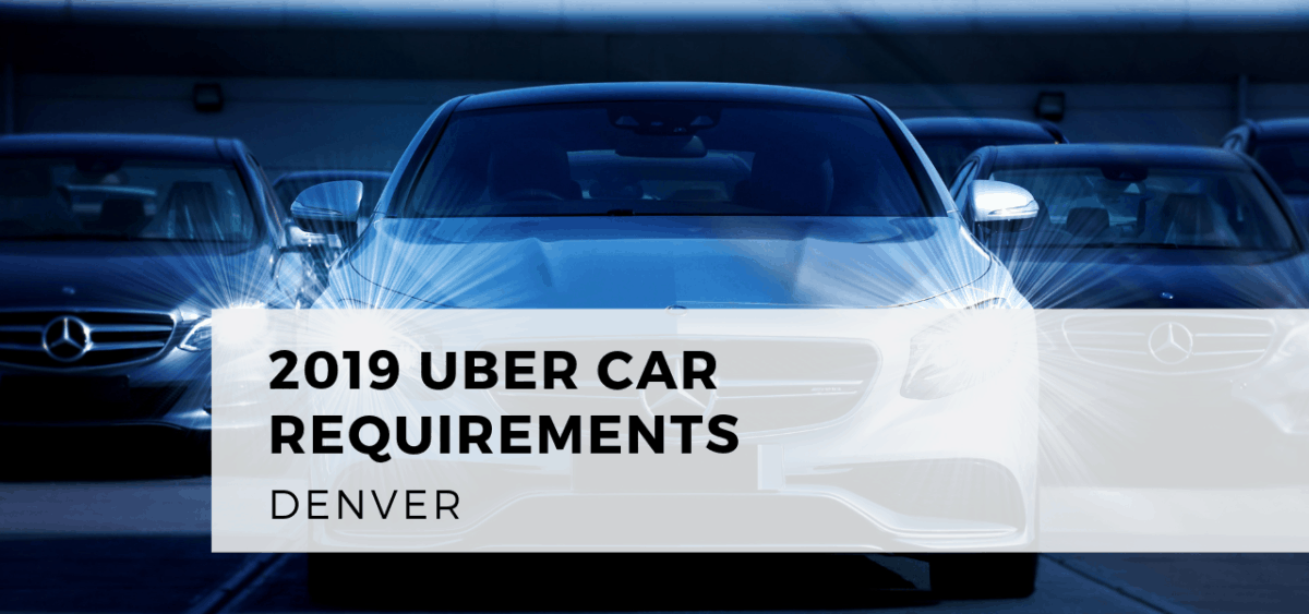 Uber Car Requirements Denver 2019