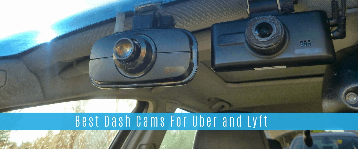 You Need A Dash Cam! These Are The Best Cameras For Uber And Lyft