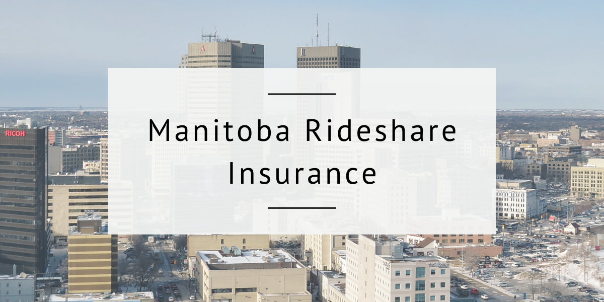 What Insurance Is Required For Uber and Rideshare Drivers In Manitoba?