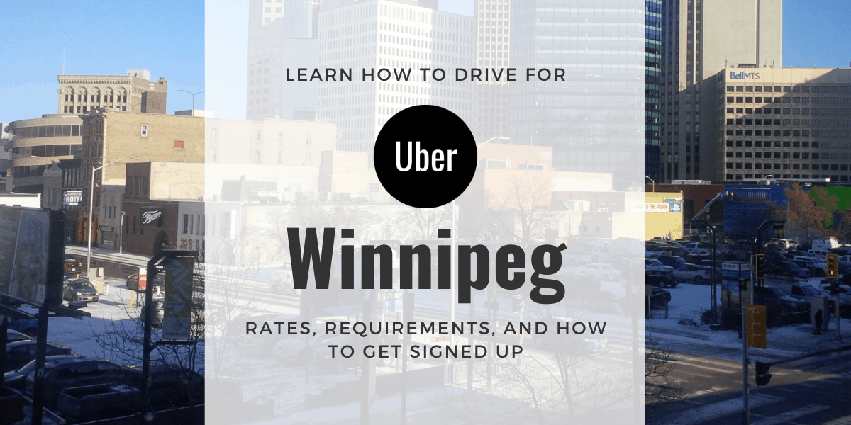 Uber Winnipeg: Driver Pay Rates and How To Sign-Up